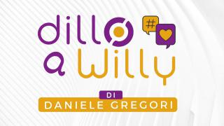 Dillo a Willy