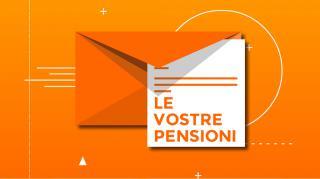 Le vostre pensioni