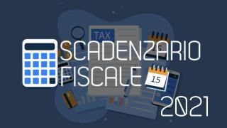 Scadenzario Fiscale Edizione 2021